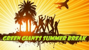 Green Giants SummerBreak